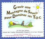 Gravir une montagne de soucis pour dominer ses toc un livre pour enfants traitant des troubles obses - Intérieur - Format classique