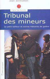 Tribunal des mineurs ; le petit tailleur et autres histoires de galère - Intérieur - Format classique