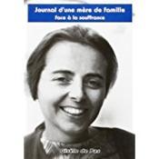 Journal d'une mere de famille face a la souffrance - Couverture - Format classique