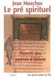 Fioretti des moines d'orient : le pre spirituel - Intérieur - Format classique