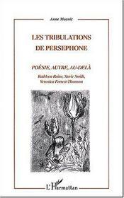 Les Tribulations De Persephone ; Poesie, Autre, Au-Dela - Intérieur - Format classique