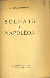 Soldats De Napoleon. - Couverture - Format classique