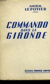 Commando Dans La Gironde. - Couverture - Format classique