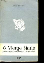 Ô VIERGE MARIE élévation sur les litanies de la sainte vierge - Couverture - Format classique