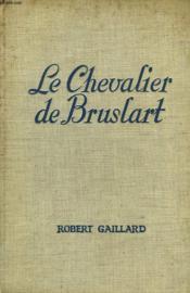 Le Chevalier De Bruslart - Couverture - Format classique
