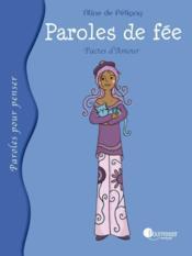 Paroles de fée ; pactes d'amour - Couverture - Format classique