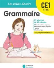 LES PETITS DEVOIRS ; grammaire ; CE1 - Couverture - Format classique