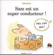 Sam Est Un Super Conducteur - Couverture - Format classique