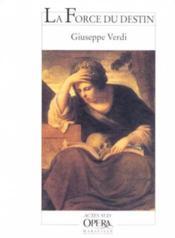 Force du destin (la) - - opera en quatre actes - Couverture - Format classique