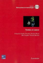 Toxines et cancer coll rencontres en toxinologie - Couverture - Format classique