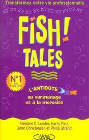 Fish tales ; l'antidote au surmenage et à la morosité - Intérieur - Format classique