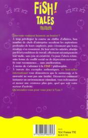 Fish tales ; l'antidote au surmenage et à la morosité - 4ème de couverture - Format classique