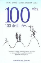 100 vies 100 destinees - Couverture - Format classique