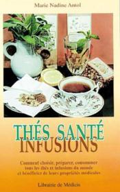 Thes Infusions Et Sante - Couverture - Format classique
