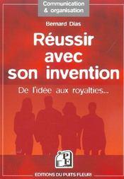 Reussir Avec Son Invention. De L'Idee Aux Royalties... - Intérieur - Format classique