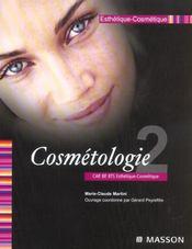 Esthetique-Cosmetique T.2 ; Cosmetologie ; Cap Bep Bts Esthetique-Cosmetique - Intérieur - Format classique