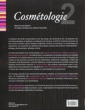Esthetique-Cosmetique T.2 ; Cosmetologie ; Cap Bep Bts Esthetique-Cosmetique - 4ème de couverture - Format classique