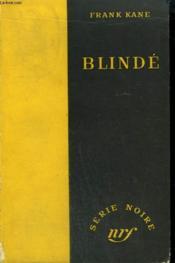 Blinde. ( Bullet Proof). Collection : Serie Noire Sans Jaquette N° 142 - Couverture - Format classique