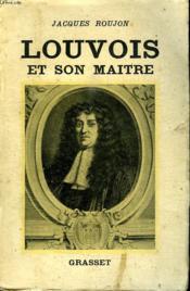Louvois Et Son Maitre. - Couverture - Format classique
