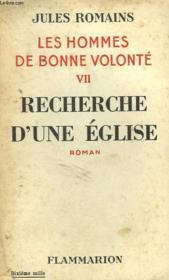 Les Hommes De Bonne Volonte. Tome 7 : Recherche D'Une Eglise. - Couverture - Format classique