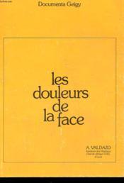 Les Douleurs De La Face - Couverture - Format classique