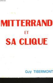 Mitterrand Et Sa Clique - Couverture - Format classique