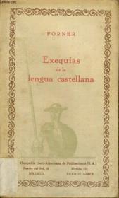 Exequias De La Lengua Castellana - Couverture - Format classique