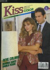 Kiss Color N° 167. Reve Colore Avec Marina Santi Et Danilo Verde. - Couverture - Format classique