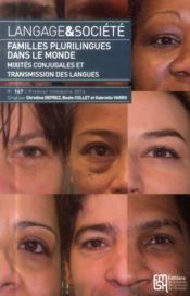 Familles Plurilingues Dans Le Monde. Mixites Conjugales Et Transmission Des Langues - Couverture - Format classique