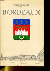 BORDEAUX - DON DE GARONNE... - marché jadis,ville hier, métropole aujourd