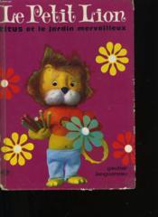 Le Petit Lion - Titus Et Le Jardin Merveilleux - Couverture - Format classique