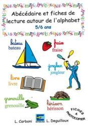 Abécédaire et fiches de lecture autour de l'alphabet 5/6 ans - Couverture - Format classique