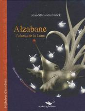 Alzabane, l'oiseau de la lune - Intérieur - Format classique