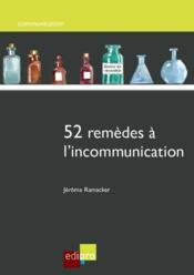 52 remèdes à l'incommunication - Couverture - Format classique