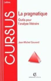 La pragmatique - outils pour l'analyse litteraire - Couverture - Format classique