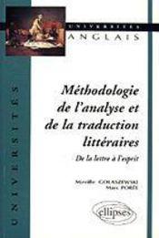 Methodologie De L'Analyse Et De La Traduction Litteraires De La Lettre A L'Esprit - Intérieur - Format classique