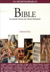 Bible ; les grands thèmes de l'ancien testament - Intérieur - Format classique