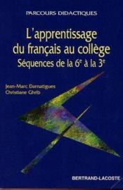 L'Apprentissage Du Francais Au College - Couverture - Format classique