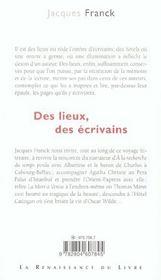 Des Lieux, Des Ecrivains - 4ème de couverture - Format classique
