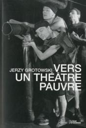 Vers un theatre pauvre - Couverture - Format classique