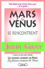 Mars et venus se rencontrent cinq etapes pour trouver l'ame... et la garder - Intérieur - Format classique