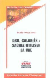 Drh, Salaries : Sachez Utiliser La Vae. Vade-Mecum - Intérieur - Format classique