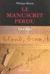 Le Manuscrit Perdu Gary / Ajar - Couverture - Format classique