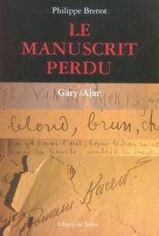 Le Manuscrit Perdu Gary / Ajar - Intérieur - Format classique