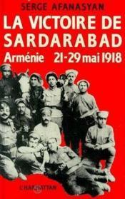 Victoire De Sardarabad (La)Armenie, Mai 1918 - Couverture - Format classique