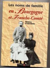 Noms De Famille Bourgogne Franche Conte - Couverture - Format classique