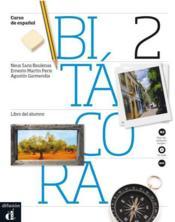 Bitácora 2 ; niveau A2 ; livre de l'élève - Couverture - Format classique