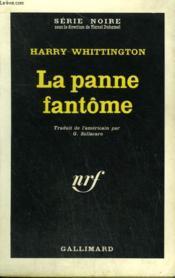 La Panne Fantome. Collection : Serie Noire N° 875 - Couverture - Format classique