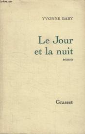 Le Jour Et La Nuit. - Couverture - Format classique