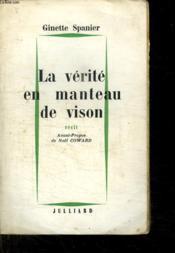 La Verite En Manteau De Vison. - Couverture - Format classique